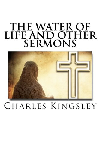 9781537315522: The Water of Life and Other Sermons