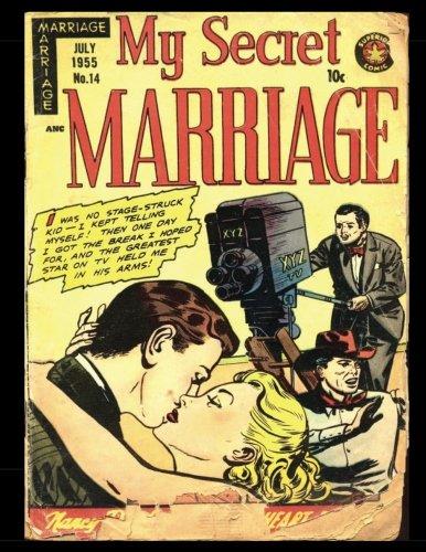 9781537316376: My Secret Marriage #14: Golden Age Romance Comic 1955