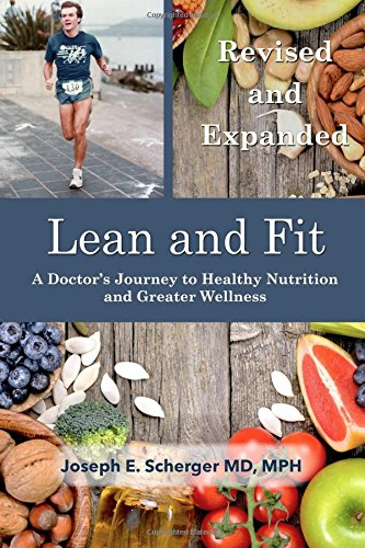 9781537316963: Lean and Fit: A Doctor's Journey to Healthy Nutrition and Greater Wellness