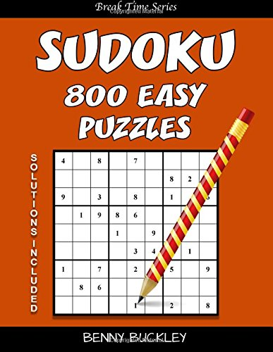 9781537318431: Sudoku 800 Easy Puzzles. Solutions Included: A Break Time Series Book (Volume 17)