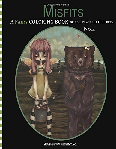 9781537322407: Misfits A Fairy Coloring book for Adults and odd Children (Volume 4)