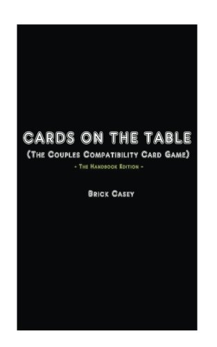 9781537323664: Cards On The Table: (The Couples Compatibility Card Game) - The Handbook Edition