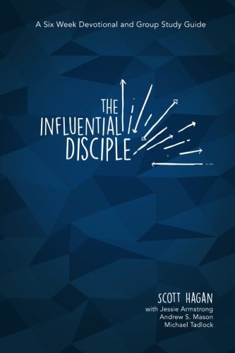 9781537325545: The Influential Disciple