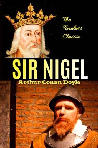 Sir Nigel (Best Novel Classics) (Volume 74): Arthur Conan Doyle