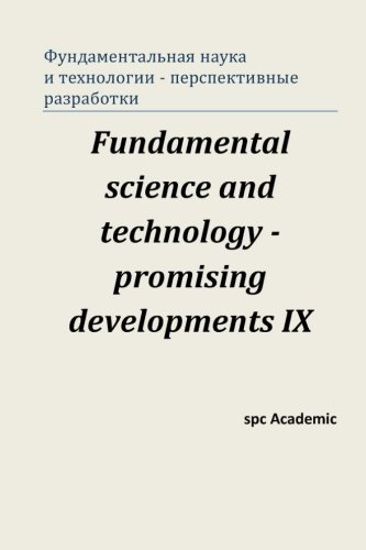 9781537328621: Fundamental science and technology - promising developments IX: Proceedings of the Conference. North Charleston, 22-23.08.2016 (Russian Edition)