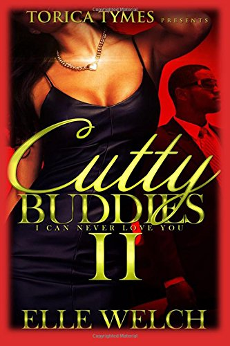 9781537335971: Cutty Buddies: I Can Never Love You
