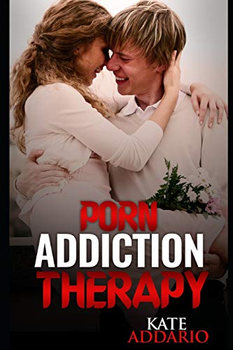 9781537339320: Porn Addiction Therapy