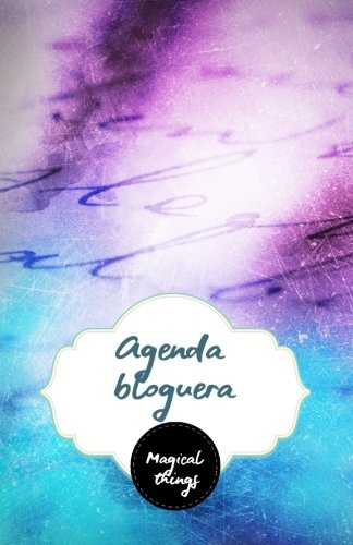 9781537339450: Agenda bloguera Magical things: interior a color