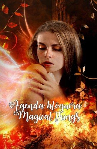9781537339542: Agenda bloguera Magical things: interior blanco y negro (Spanish Edition)