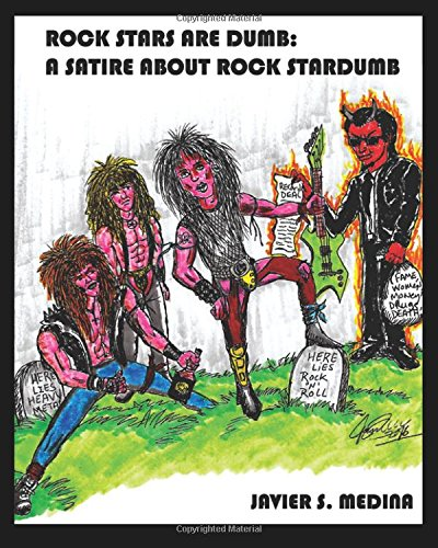 9781537343655: Dumb Rock Stars: A Sataire About Rock Stardumb