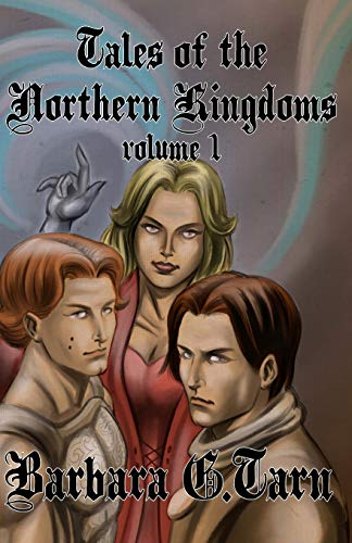 9781537345864: Tales of the Northern Kingdoms - Volume 1