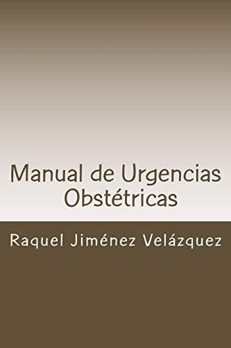 Manual de Urgencias Obstetricas: Obstetricia y Ginecologia: Jimenez Velazquez, Dra