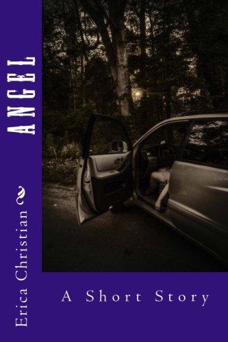 9781537349978: Angel: A Short Story