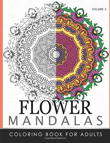 Floral Mandala Coloring Books Volume 3: Mandala: Roger Ed