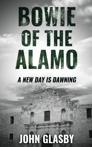 9781537350974: Bowie of the Alamo