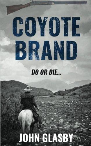 9781537351513: Coyote Brand