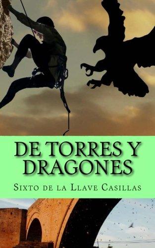 9781537355108: De Torres y Dragones (Spanish Edition)