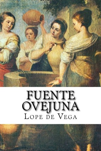 9781537355481: Fuente Ovejuna (Spanish Edition)