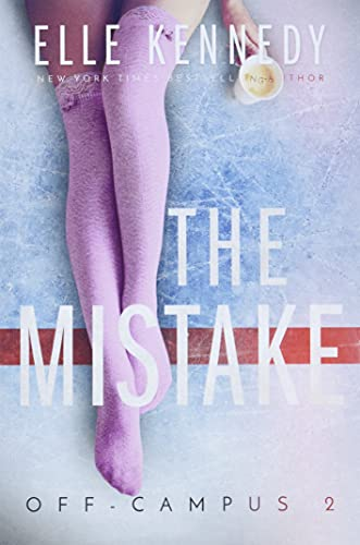 9781537356426: The Mistake: Volume 2 (Off-Campus)