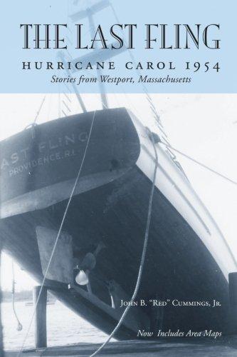 The Last Fling: Hurricane Carol 1954: Cummings Jr, John