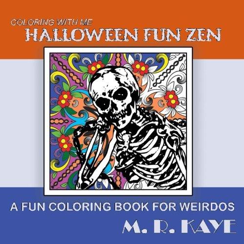 9781537358406: Halloween Fun Zen: A Fun Coloring Book For Weirdos