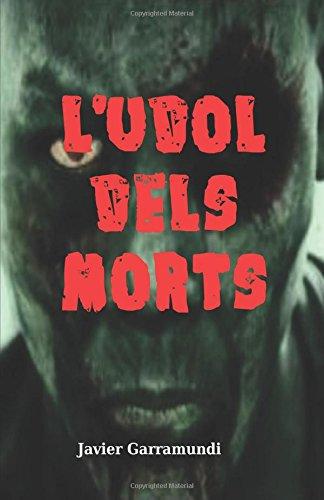 9781537358413: L'udol dels morts (Catalan Edition)