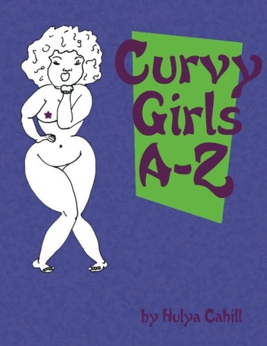 9781537360768: Curvy Girls A-Z: A coloring book to promote loving yourself and your curves