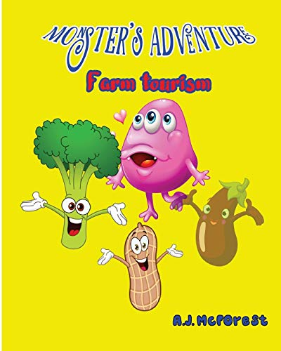 9781537362991: Farm Tourism (Monster's Adventure) (Volume 1)