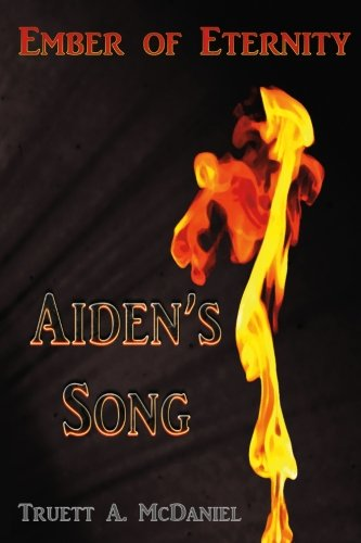 9781537363417: Aiden's Song (Ember of Eternity) (Volume 1)