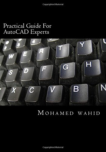 9781537366074: Practical Guide For AutoCAD Experts