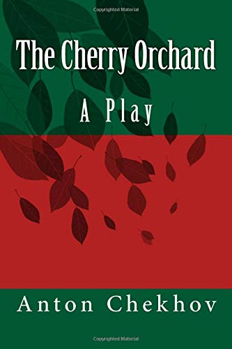 9781537366623: The Cherry Orchard: A Play