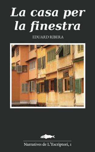 9781537372730: La casa per la finestra (Catalan Edition)
