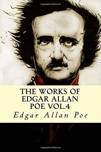 9781537375205: The Works of Edgar Allan Poe Vol.4