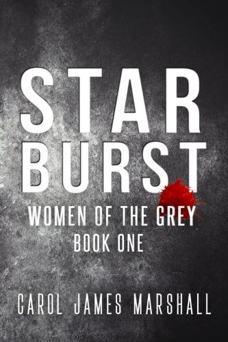 9781537377056: Starburst (Women of the Grey) (Volume 1)