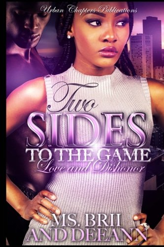 9781537377377: Two Sides To The Game : Love And Dishonor (Volume 1)