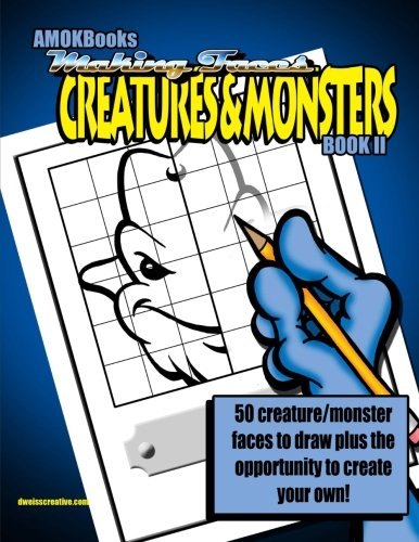 9781537377605: Making Faces: Creatures and Monsters Book II
