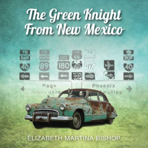 9781537378275: The Green Knight of New Mexico