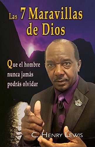 Las 7 Maravillas de Dios: Lewis, Carlos a.