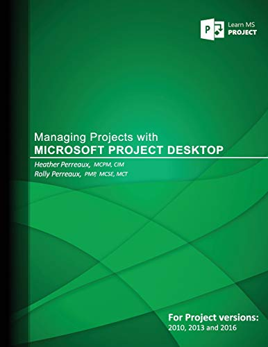 9781537380254: Managing Projects with Microsoft Project Desktop