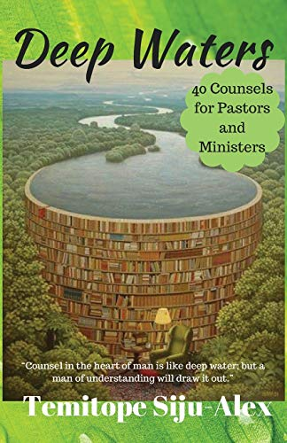9781537385105: Deep Waters: 40 Counsels For Pastors and Ministers