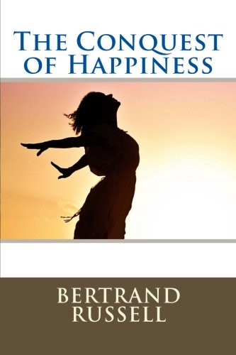 9781537385341: The Conquest of Happiness