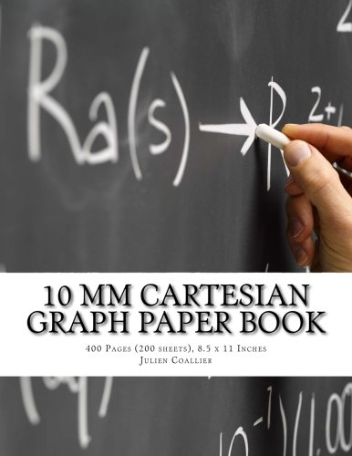9781537390864: 10 mm Cartesian Graph Paper Book: 400 Pages (200 sheets), 8.5 x 11 Inches