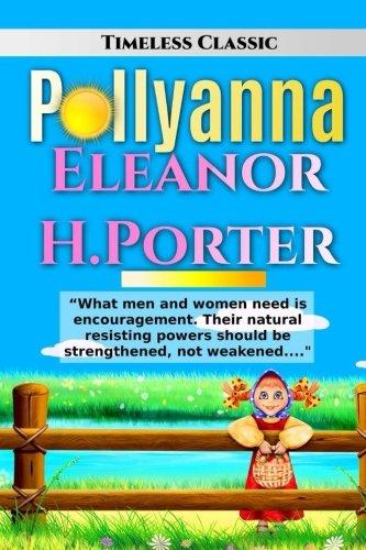Pollyanna (Paperback): Eleanor H Porter