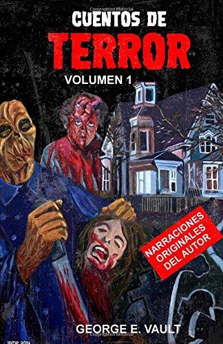 9781537391465: Cuentos de terror: volumen 1: Volume 1