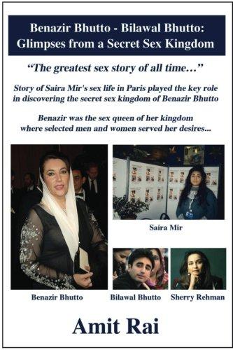 9781537391823: Benazir Bhutto - Bilawal Bhutto: Glimpses from a Secret Sex Kingdom