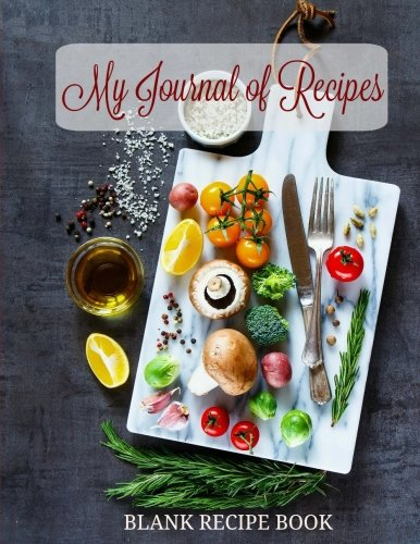 9781537393445: BLANK Recipe Book: My Journal of Recipes (Extra Large Blank Recipe Keeper-Great for Family Recipes) (Volume 14)