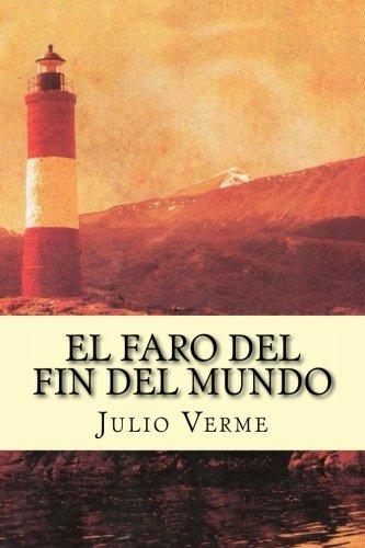 9781537396330: El Faro del Fin del Mundo (Spanish Edition)