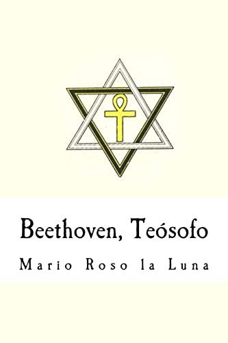 9781537401096: Beethoven, Teósofo (Spanish Edition)