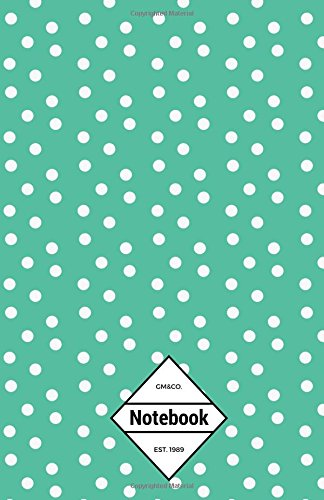 """9781537406053: GM&Co: Notebook Journal Dot-Grid, Lined, Graph, 120 pages 5.5""""x8.5"""": Green Bubble (Bubble Color Notebook) (Volume 5)"""