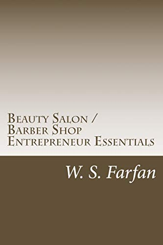 9781537406466: Beauty Salon / Barber Shop Entrepreneur Essentials